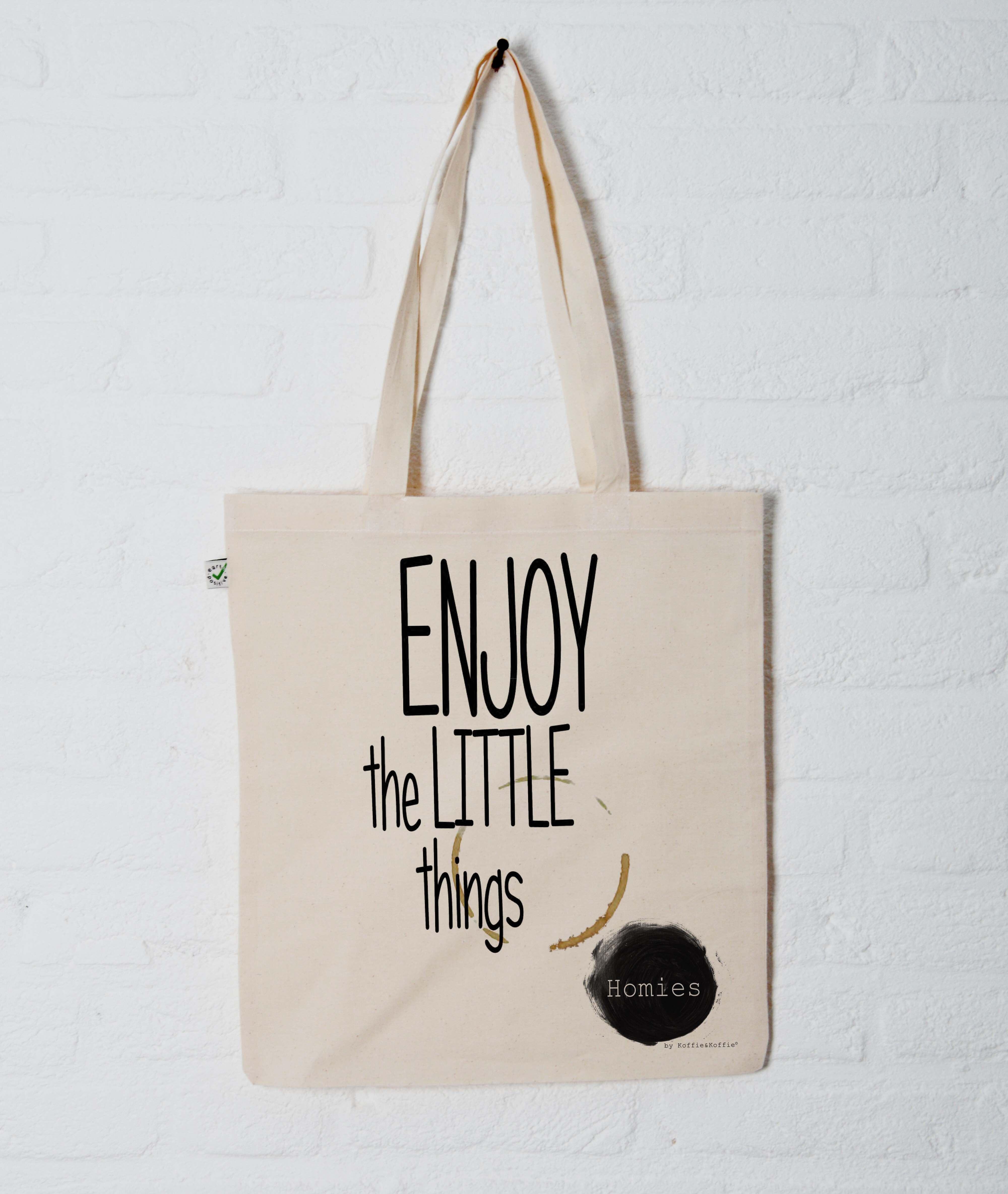 Homies tas – Enjoy the little things